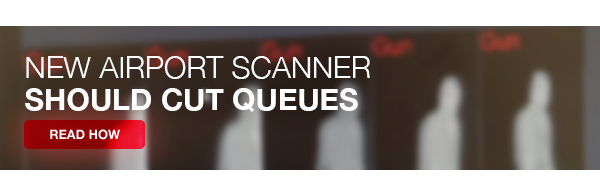 New airport scanner should cut queues