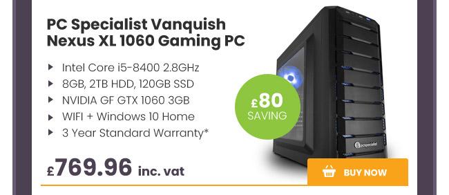 PC Specialist Vanquish Nexus XL 1060 Gaming PC