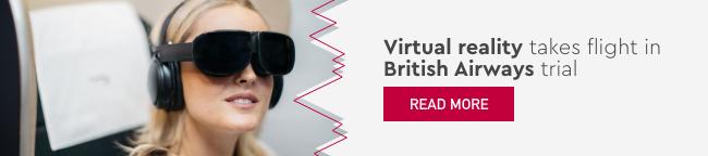 Virtual reality takes flight in British Airways trial
