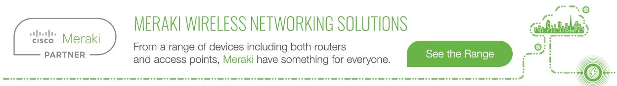 Meraki Wireless Networking Solutions