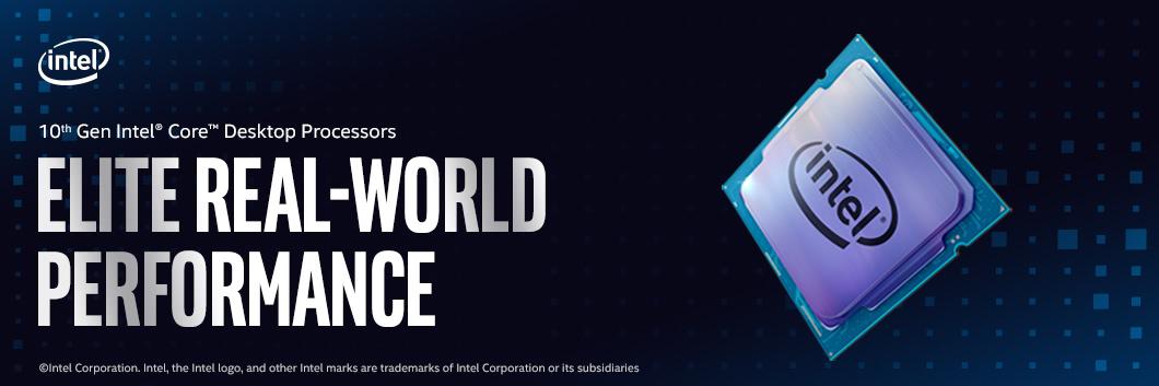 10th Gen Intel Core Desktop Processors - Elite Real-World Performance